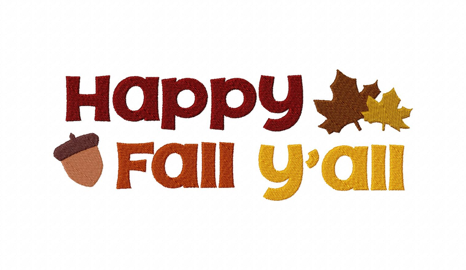 Happy Fall Y'all Machine Embroidery Design